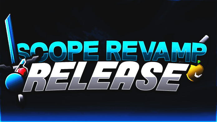 Scope Revamp