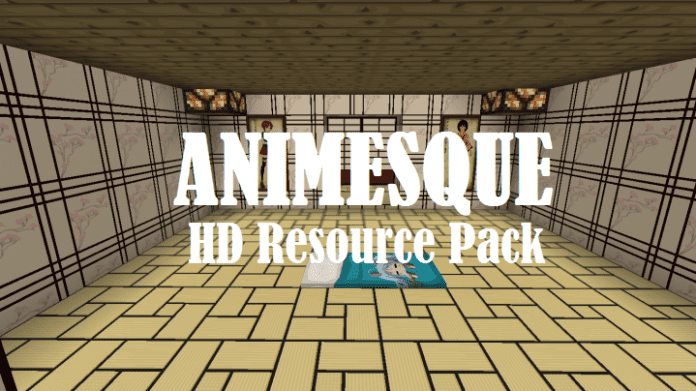 Animesque HD Resource Pack [64x]
