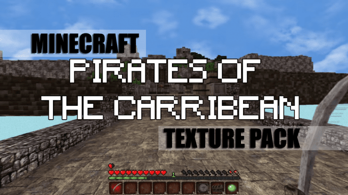 Pirates of the Carribean Texture Pack